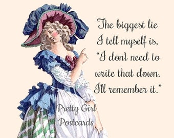 """LYING TO MYSELF Postcard! """"The Biggest Lie I Tell Myself Is, """"I Don't Need To Write That Down, I'll Remember It."""" Senior Moment Postcard"""