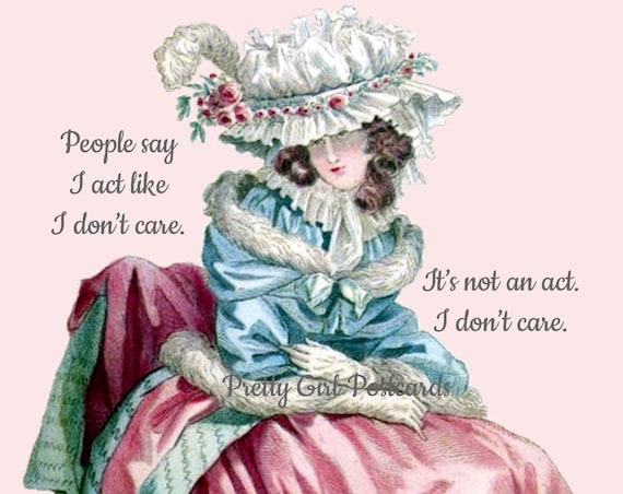"""Funny 'I DON'T CARE' Postcard! """"People Say I Act Like I Don't Care. It's Not An Act. I Don't Care."""""""
