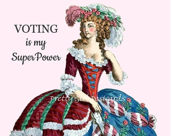 "Funny Memes Postcard ""VOTING Is My SuperPower"" Witty Card Marie Antoinette Dress Red White Blue 18th Century Gown Pretty Girl Postcards"
