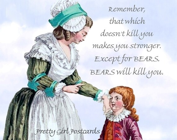 "Marie Antoinette Postcard ""Remember, That Which Doesn't Kill You Makes You Stronger..."" Witty Card Funny Bear Quote Pretty Girl Postcards"