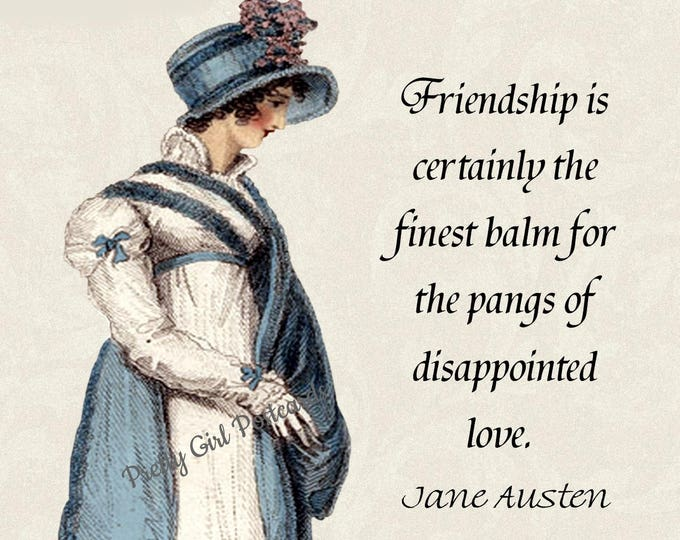 "JANE AUSTEN POSTCARD! ""Friendship Is Certainly The Finest Balm For The Pangs Of Disappointed Love."""