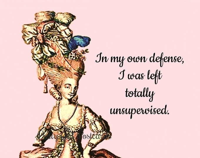 """FUNNY 'DEFENSELESS' POSTCARD! """"In My Own Defense, I Was Left Totally Unsupervised."""""""