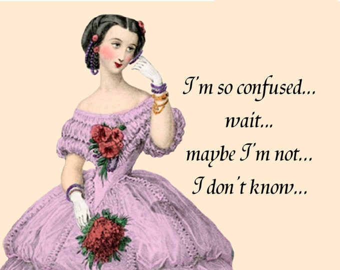 "FUNNY CONFUSION POSTCARD ""I'm So Confused... Wait... Maybe I'm Not... I Don't Know..."" Dazed and Confused, Crazy Lady, Pretty Girl Postcards"