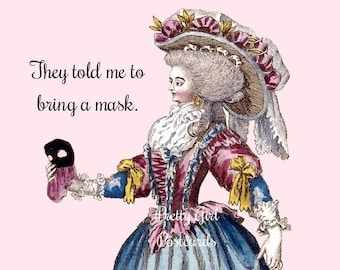 """Funny """"MASQUERADE"""" Postcard! """"They told me to bring a mask.""""  Buy 3 Postcards Get 1 Free!"""