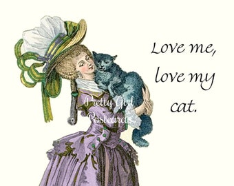 "Sweet ""MUST LOVE CATS"" Postcard! ""Love Me, Love My Cat."""