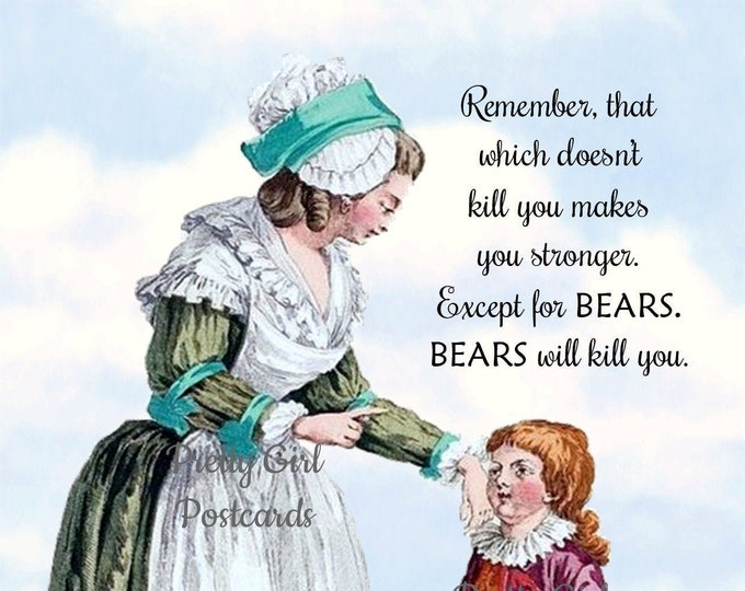"""EXCEPT FOR BEARS Postcard, """"Remember, That Which Doesn't Kill You Makes You Stronger. Except For Bears. Bears Will Kill You."""" Funny Postcard"""