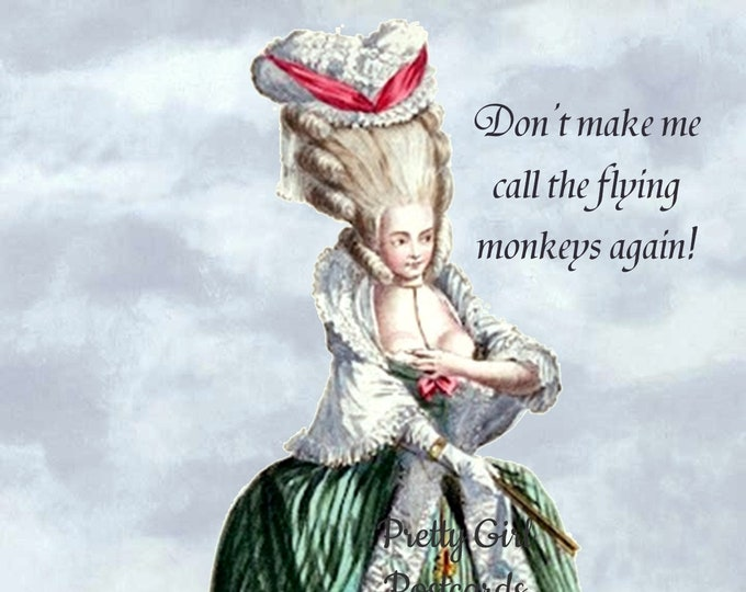 """WIZARD OF OZ-ish Postcard! """"Don't Make Me Call The Flying Monkeys Again!"""""""