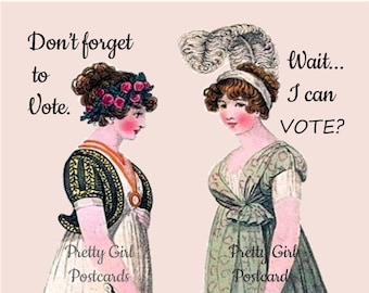 """Feminist SUFFRAGETTE POSTCARD!! """"Don't Forget To Vote."""" -- """"Wait... I Can VOTE?"""""""