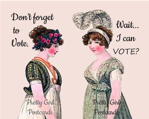 "Feminist SUFFRAGETTE POSTCARD!! ""Don't Forget To Vote."" -- ""Wait... I Can VOTE?""  Vote! Vote! Vote!"