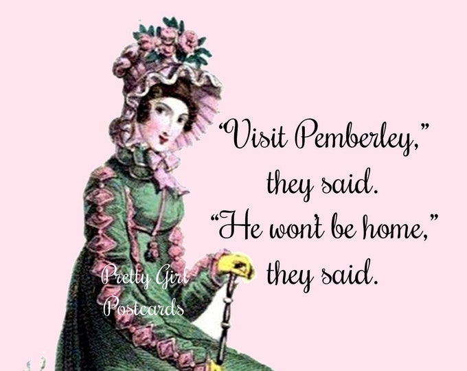 "Funny ""PEMBERLEY"" Postcard!  Buy Any 3 Postcards Get 1 FREE! Jane Austen ""Visit Pemberley,"" they said. ""He Won't Be Home,"" they said."""