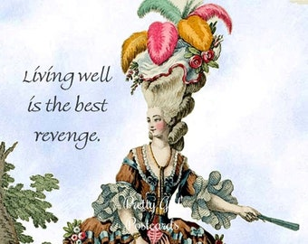 "Beautiful ""LIVING WELL"" Postcard!  ""Living Well Is The Best Revenge."""