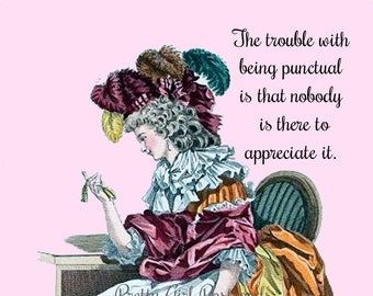 """BEING PUNCTUAL Postcard! """"The Trouble With Being Punctual Is That Nobody Is There To Appreciate It"""" New Job Pretty Girl Postcards"""