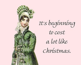 """Funny """"COST LIKE CHRISTMAS"""" Postcard. """"It's Beginning To Cost A Lot Like Christmas."""""""
