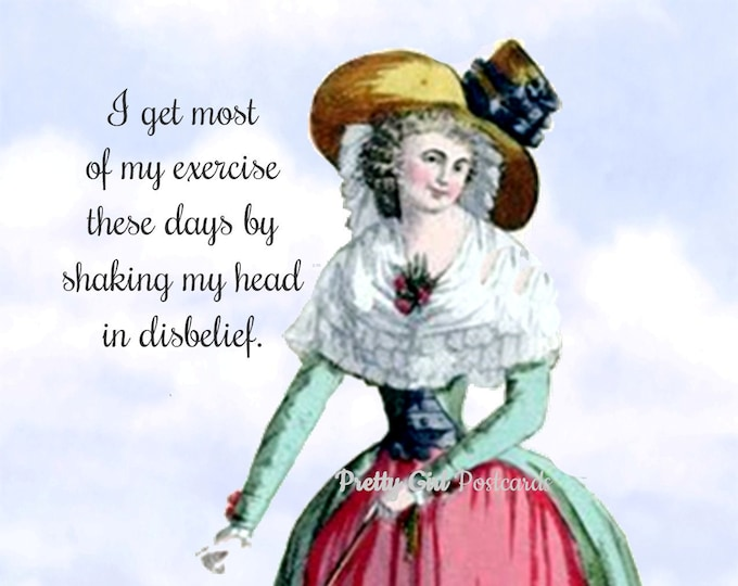 "FUN POLITICAL POSTCARD! ""I Get Most Of My Exercise These Days By Shaking My Head In Disbelief.""  Vote! Vote! Vote!"