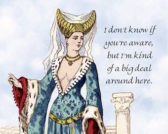 """FUNNY BRUNHILDA POSTCARD """"I Don't Know If You're Aware, But I'm Kind Of A Big Deal Around Here"""" Valkyries Postcard, Pretty Girl Postcards"""