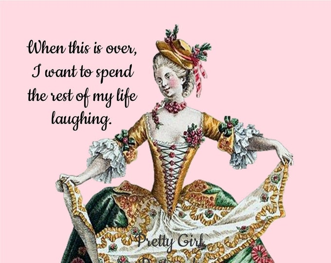 """Funny """"LIVE, LOVE, LAUGH"""" Postcard!  """"When This Is Over, I Want To Spend The Rest Of My Life Laughing."""""""