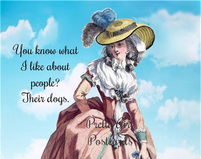 """Funny """"I LIKE DOGS"""" Postcard!  """"You Know What I Like About People? Their Dogs."""""""