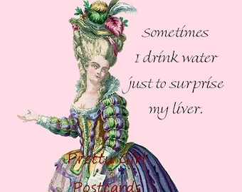 """Funny """"SURPRISE MY LIVER"""" Postcard!  """"Sometimes I Drink Water Just To Surprise My Liver.""""  Buy 3 Pretty Girl Postcards Get 1 Free!"""