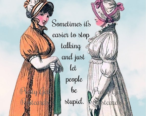 Political Postcard, Sometimes It's Easier to Stop Talking and Just Let People Be Stupid, Ironic Card, Sarcastic, Pretty Girl Postcards