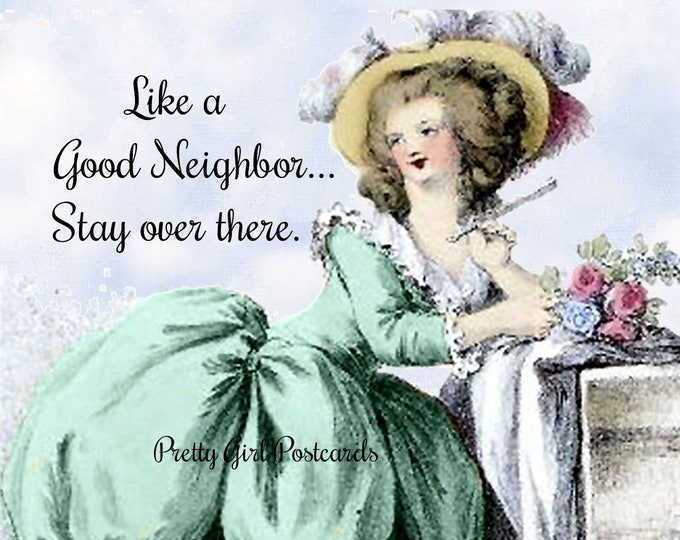 """FUNNY SOCIAL DISTANCING Postcard, """"Like A Good Neighbor, Stay Over There."""" (it sounds better when you sing it)"""
