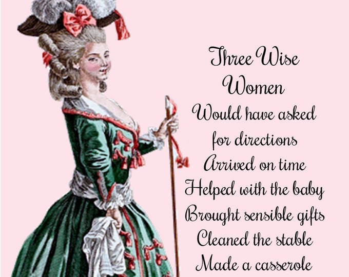 """Funny """"THREE WISE WOMEN"""" Postcard. Would Have Asked For Directions, Arrived On Time, Helped With The Baby And There Would Be Peace On Earth"""