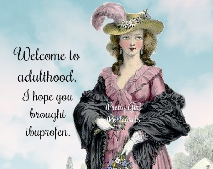 "FUNNY ""ADULTHOOD"" POSTCARD!  ""Welcome to Adulthood. I Hope You Brought Ibuprofen."" Hilarious Stocking Stuffers. Secret Santa Gifts, Too!"