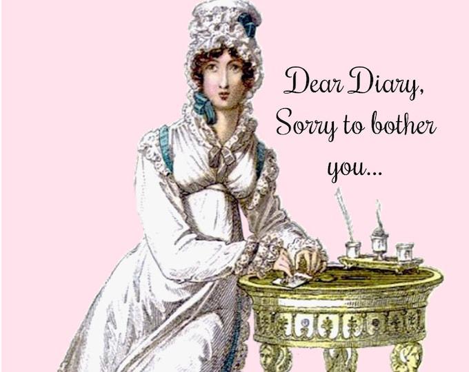 "DEAR DIARY POSTCARD!! ""Dear Diary, Sorry To Bother You..."""