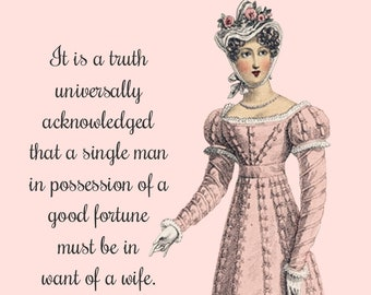 """Jane Austen """"A TRUTH UNIVERSALLY ACKNOWLEDGED"""" Postcard! """"It Is A Truth Universally Acknowledged That A Single Man In Possession Of..."""""""