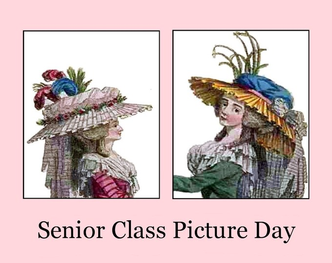 SENIOR CLASS PICTURE Day Postcard! You Want Hats? We Got Hats! Marie Antoinette! Fun Reunion Card To Send To Your Former Classmates!