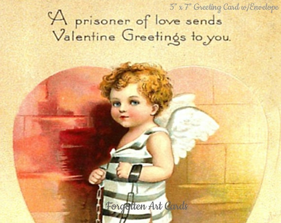 "Valentine's Day Card, Prisoner of Love #1, Not A Trusty, Jail, 5"" x 7"" Greeting Card, Envelope, Cupid, Heart, Angel Wing, Forgotten Art Card"