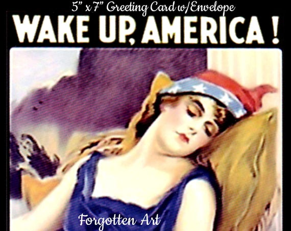 "Phasing Out ALL Forgotten Art Cards!  ""Wake Up, America! Civilization Calls! "" 5 ""x 7"" Greeting Card with Envelope (Blank Inside)"