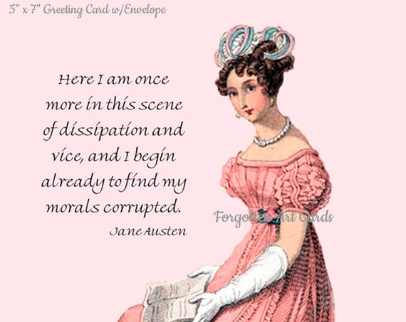 "JANE AUSTEN Jane Austen Card, Here I Am Once More In This Scene Of Dissipation And Vice, 5"" x 7"" Greeting Card w/Envelope, Blank Inside"
