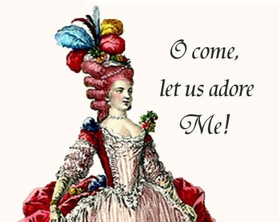 "There's One In Every Crowd! ""O Come, Let Us Adore Me!"" Witty, Pretty, Funny Christmas Postcards by Pretty Girl Postcards"