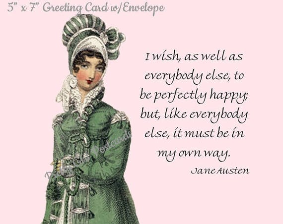 """Phasing Out ALL Forgotten Art Cards! """"I Wish As Well As..."""" 5"""" x 7"""" Jane Austen Card with Envelope (Blank Inside) Get 'em B4 they're gone!"""