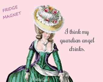 "TIPSY GUARDIAN ANGEL Funny Fridge Magnets! ""I Think My Guardian Angel Drinks.""  Vintage Art Magnets"