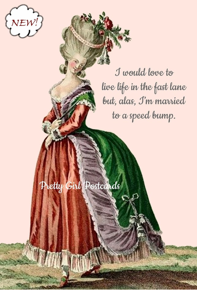 Marie Antoinette Card Witty Birthday Postcard Funny Quote Pretty