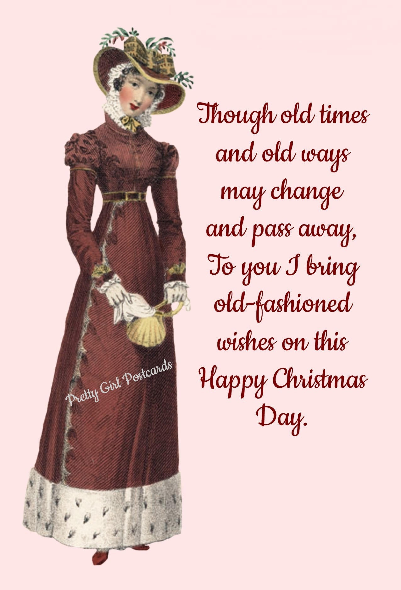 Christmas Card ~ Though Old Times And Old Ways May Change And Pass ...
