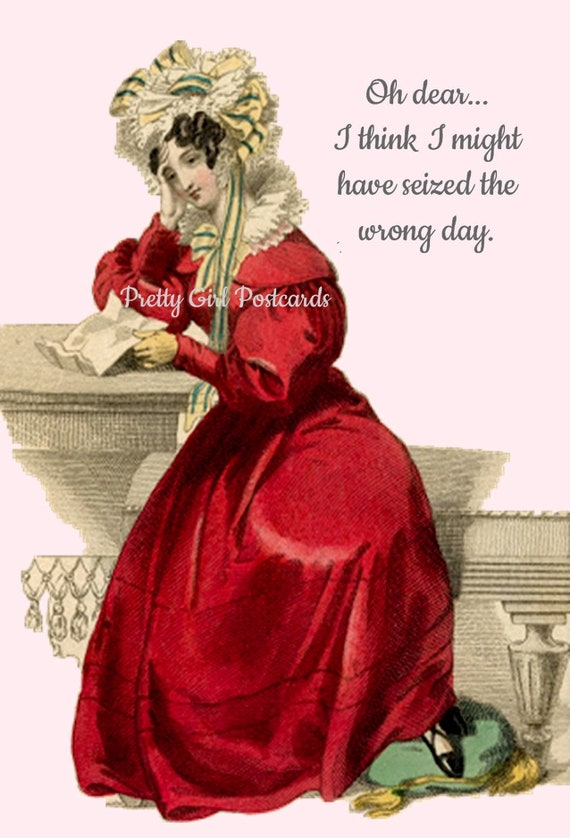 """Birthday Card """"Oh Dear I Think I Might Have Seized The Wrong Day"""" Pretty Girl Postcards Marie Antoinette Card Funny Postcard"""