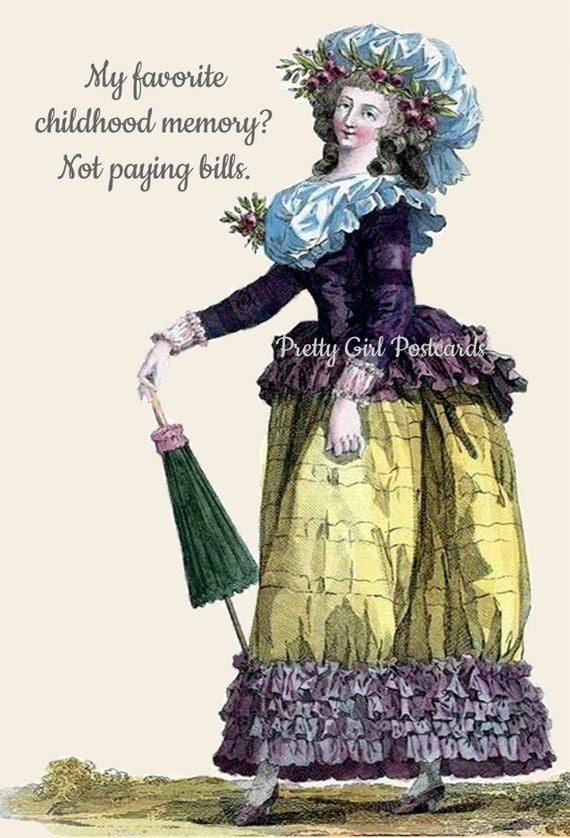 "Marie Antoinette Postcard ""My Favorite Childhood Memory? Not Paying Bills."" Witty Card 18th Century Fashion Card Funny Pretty Girl Postcards"