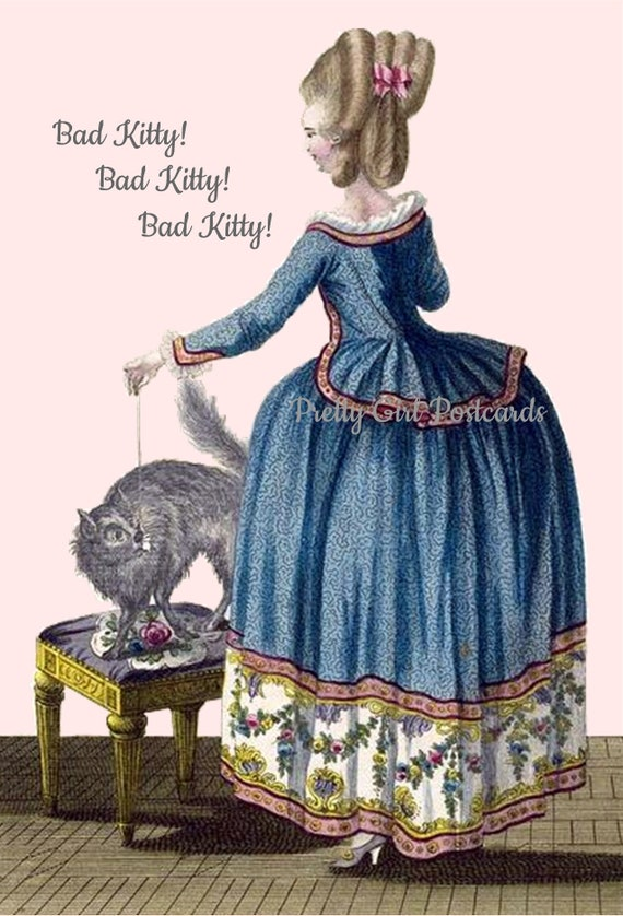 "Marie Antoinette Witty Cat Quote Greeting Post Card ""Bad Kitty! Bad Kitty! Bad Kitty!"" Pretty Girl Postcards Funny Cat Quote Kitty Kittens"