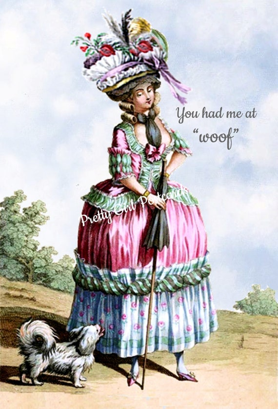 """Funny Dog Card Marie Antoinette Card Dog Lover Postcard Dog Gift Pretty Girl Postcards """"You Had Me At Woof"""""""