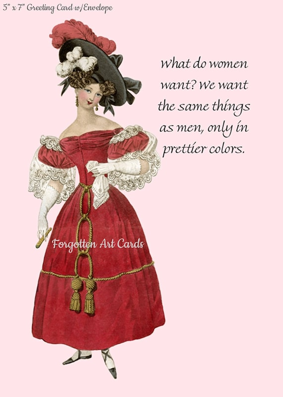 """What Do Women Want? We Want The Same Things As Men, Only In Prettier Colors, 5""""x7"""" Greeting Card with Envelope, Marie Antoinette Card"""
