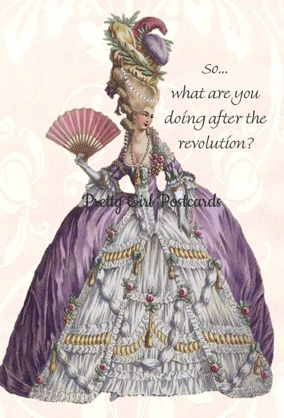 So What Are You Doing After The Revolution Marie Antoinette Funny Postcard Card Marie Antoinette Dress Pretty Girl Postcard Free Ship in USA