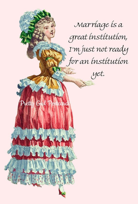 """Marriage Is A Great Institution. I'm Just Not Ready For An Institution Yet. ~Marie Antoinette 4"""" x 6"""" Postcards - Free Shipping in USA"""