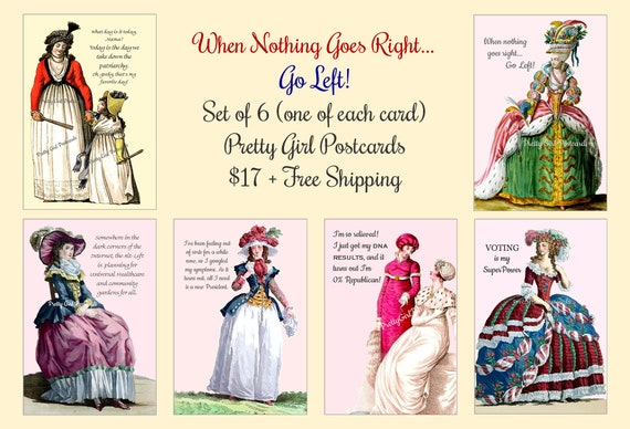 """ON SALE NOW! Pretty Girl Postcards Set """"When Nothing Goes Right, Go Left"""" 6 Cards / 1 of Each Card Politics Funny Quotes Sassy Saying Witty"""