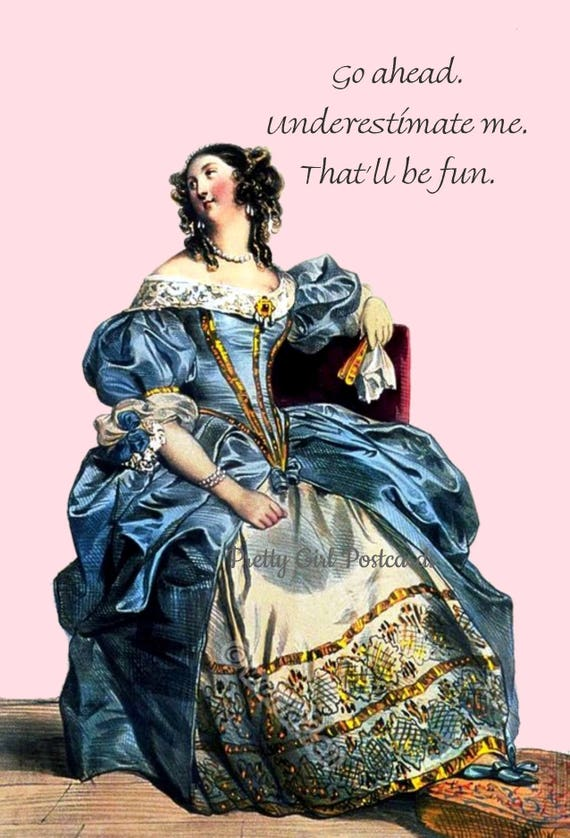 STRONG WOMEN Political Postcard Marie Antoinette Card Funny Postcard Quote Pretty Girl Postcards Go Ahead Underestimate Me That'll Be Fun