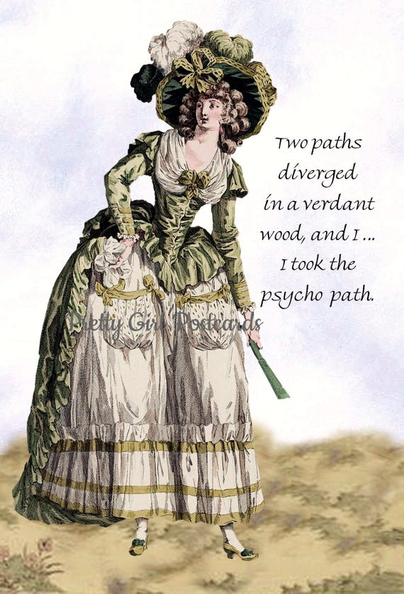 Two Paths Diverged in a Verdant Wood and I Took The Psycho Path Marie Antoinette Funny Postcard Card Pretty Girl Postcards Free Ship in USA