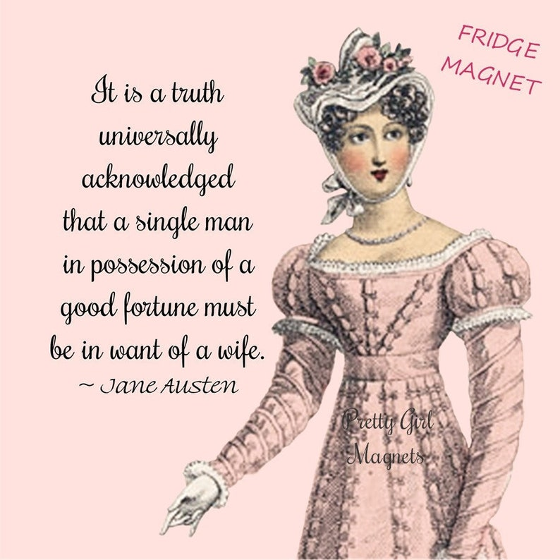 JANE AUSTEN MAGNETS It Is A Truth Universally image 0