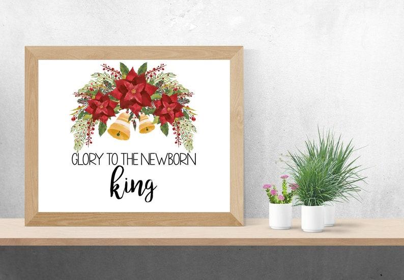 Glory to the Newborn King Christmas Printable