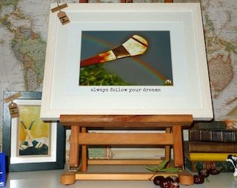 Hurling, Sliotar, Hurley, Rainbow - Framed Wall Art - Always Follow Your Dreams - Handmade in Ireland